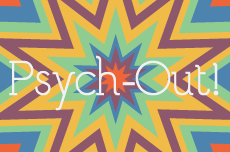 Psych-Out!