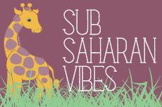 Sub-Saharan Vibes