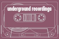 Underground Recordings