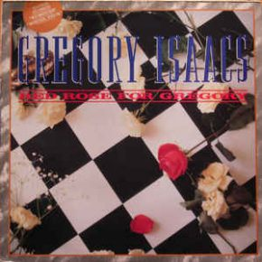 Gregory Isaacs - Red Roses for Gregory